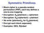 symmetric primitives