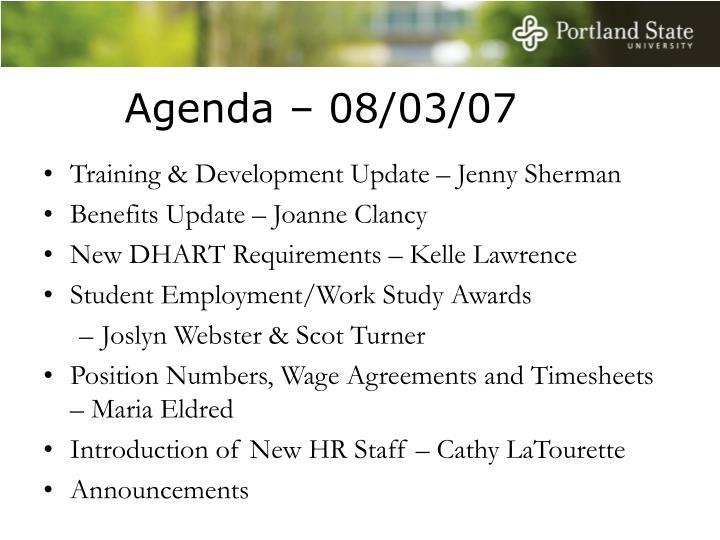 Agenda – 08/03/07