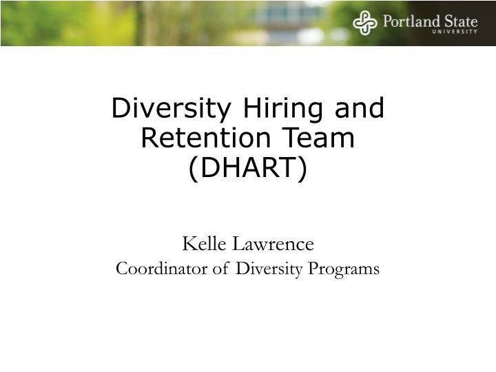 Diversity Hiring and Retention Team