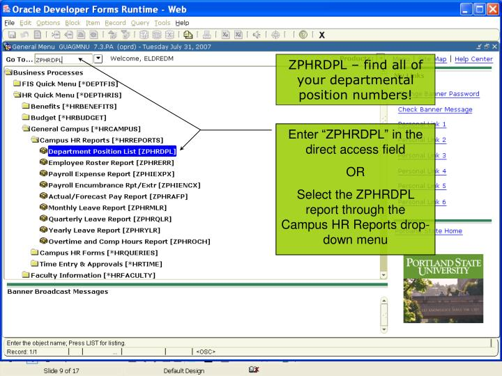 "Enter ""ZPHRDPL"" in the direct access field"