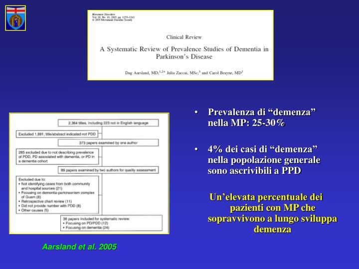 """Prevalenza di """"demenza"""" nella MP: 25-30%"""