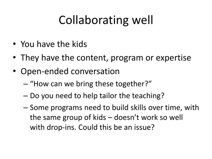 Collaborating well