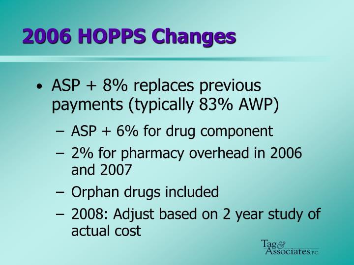 2006 HOPPS Changes
