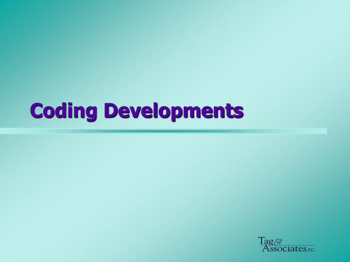 Coding Developments