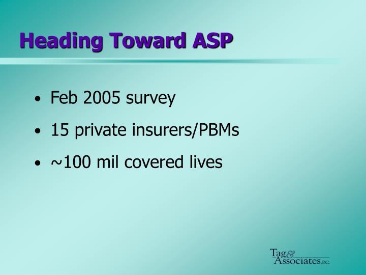 Heading Toward ASP