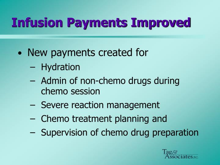 Infusion Payments Improved