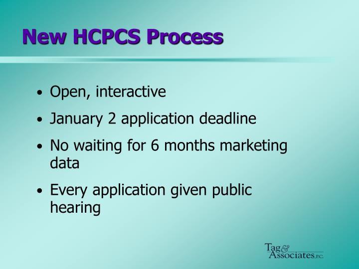 New HCPCS Process