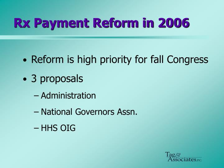 Rx Payment Reform in 2006
