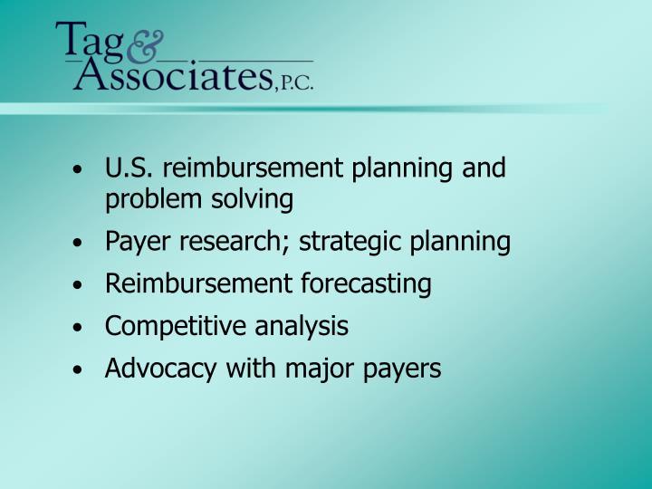 U.S. reimbursement planning and problem solving