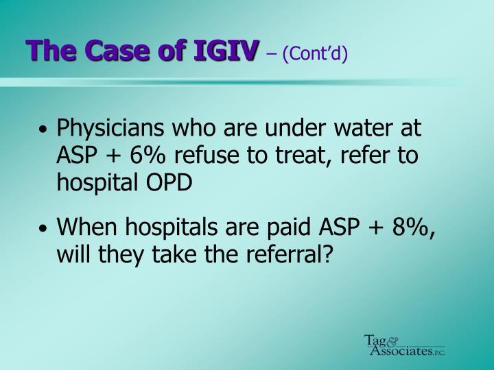 The Case of IGIV