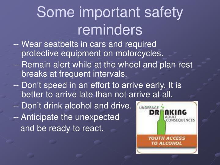 Some important safety reminders