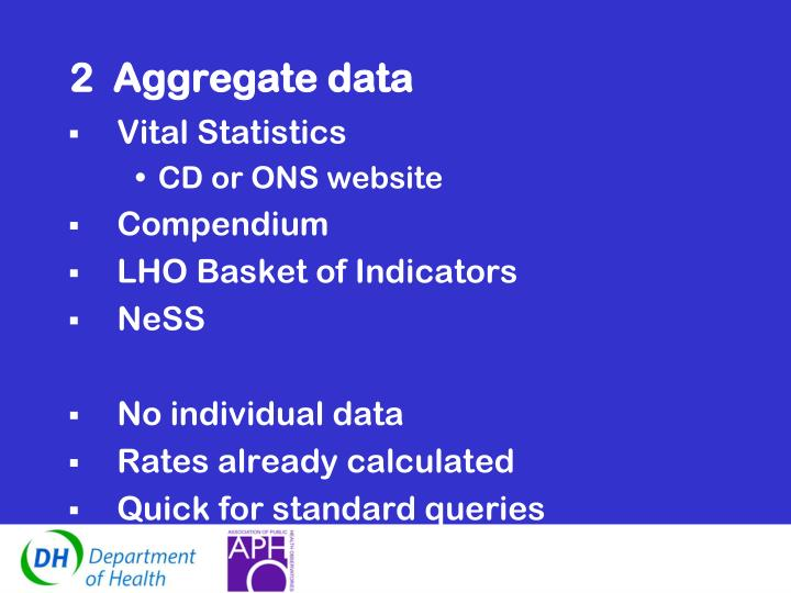 2  Aggregate data