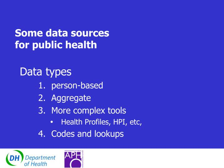 Some data sources for public health