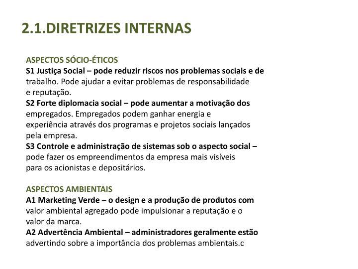 2.1.DIRETRIZES INTERNAS