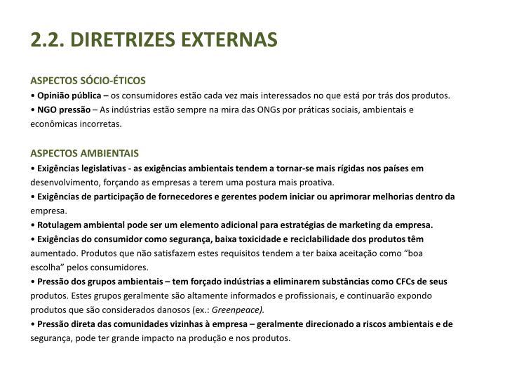 2.2. DIRETRIZES EXTERNAS