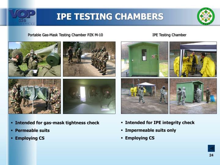 IPE TESTING CHAMBERS