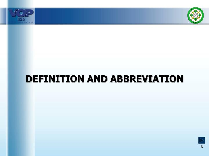 DEFINITION AND ABBREVIATION
