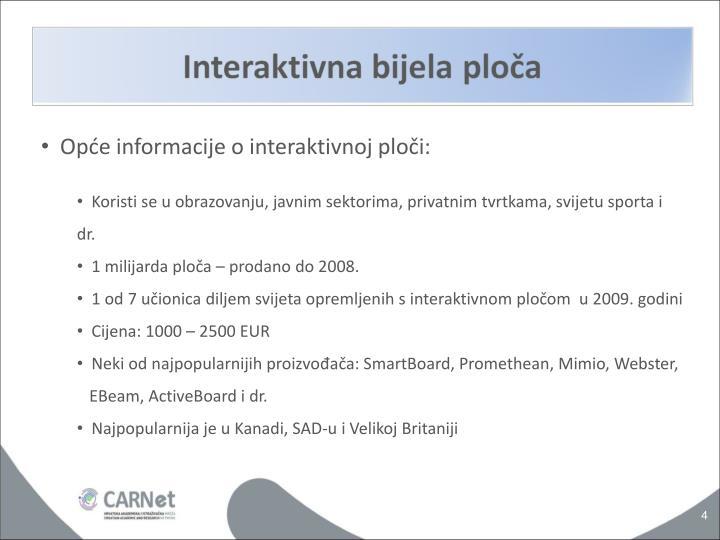 Opće informacije o interaktivnoj ploči: