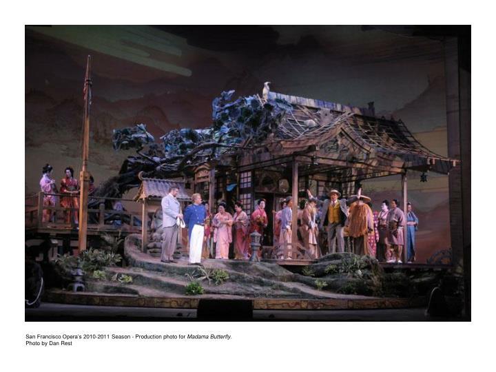 San Francisco Opera's 2010-2011 Season - Production photo for