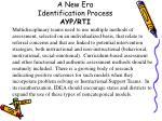 a new era identification process ayp rti