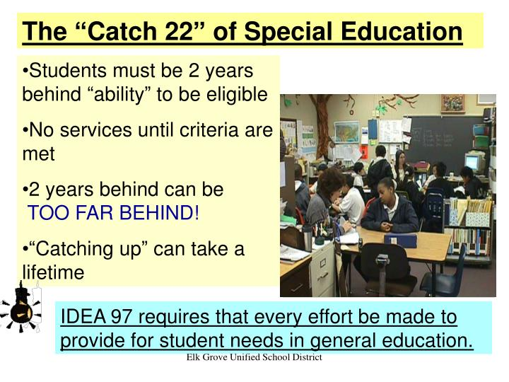 "The ""Catch 22"" of Special Education"