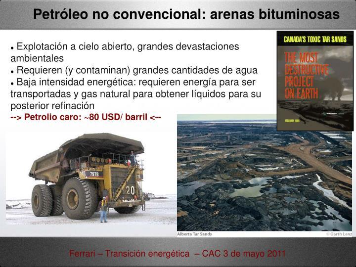 Petróleo no convencional: arenas bituminosas