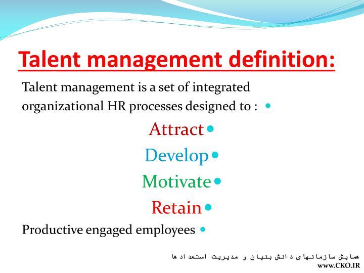 Talent management definition: