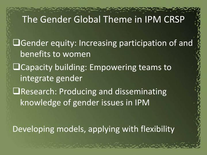 The gender global theme in ipm crsp