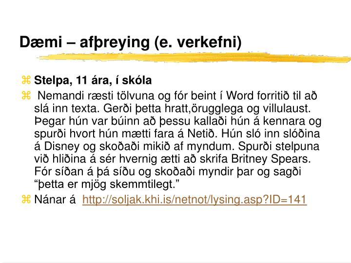 Dæmi – afþreying (e. verkefni)