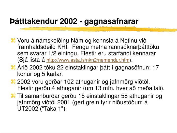 Þátttakendur 2002 - gagnasafnarar