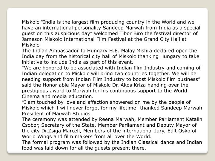 "Miskolc ""India is the largest film producing country in the World and we have an international per..."