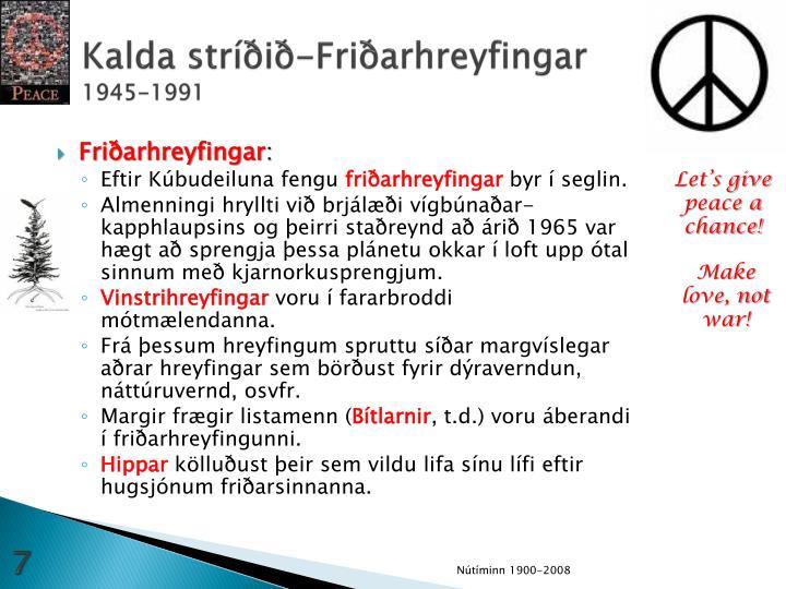 Kalda stríðið-Friðarhreyfingar