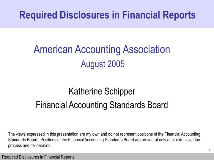 Required Disclosures in Financial Reports