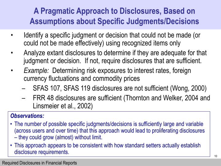 A Pragmatic Approach to Disclosures, Based on Assumptions about Specific Judgments/Decisions