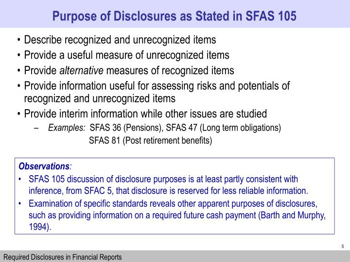 Purpose of Disclosures as Stated in SFAS 105