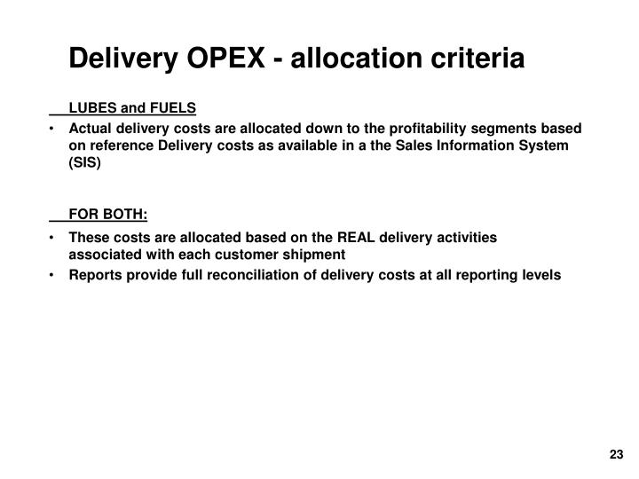 Delivery OPEX - allocation criteria
