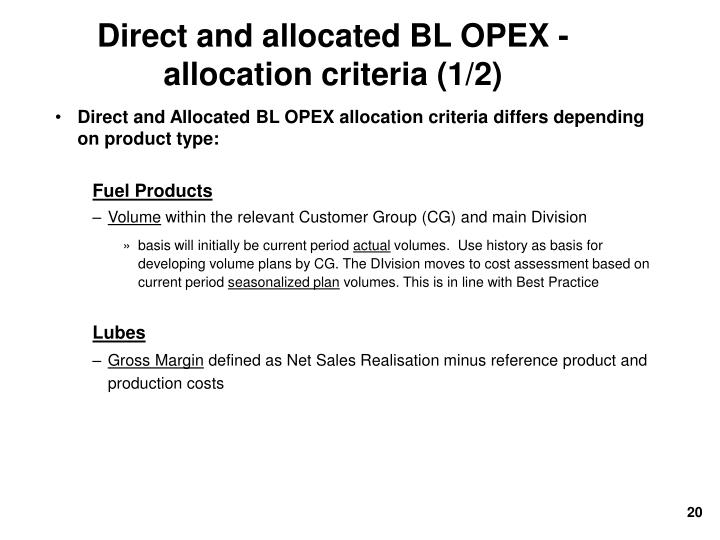 Direct and allocated BL OPEX - allocation criteria (1/2)