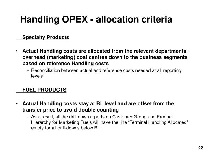 Handling OPEX - allocation criteria