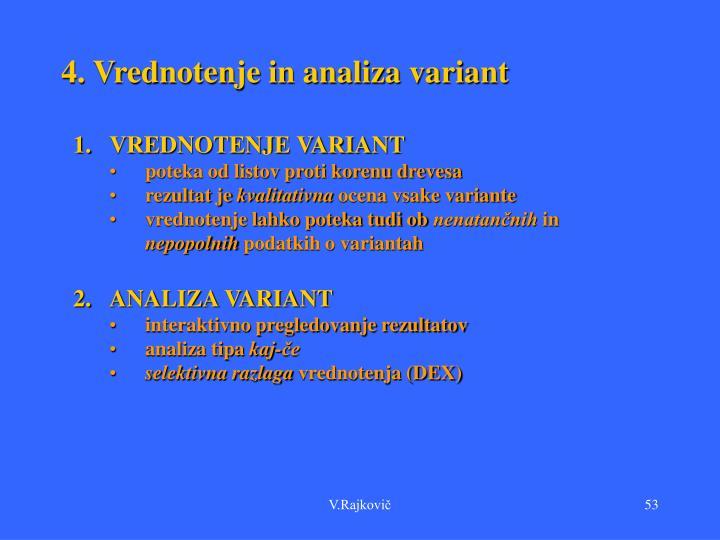 4. Vrednotenje in analiza variant