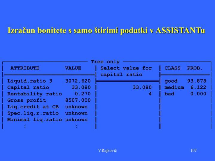 Izračun bonitete s samo štirimi podatki v ASSISTANTu