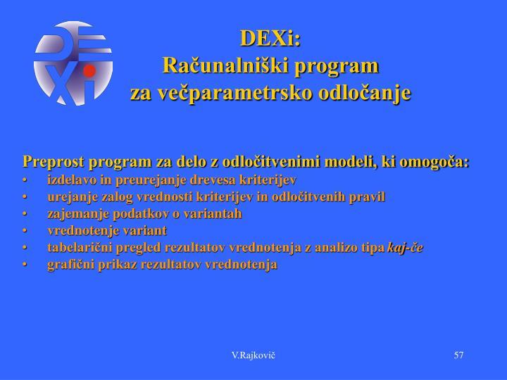 DEXi: