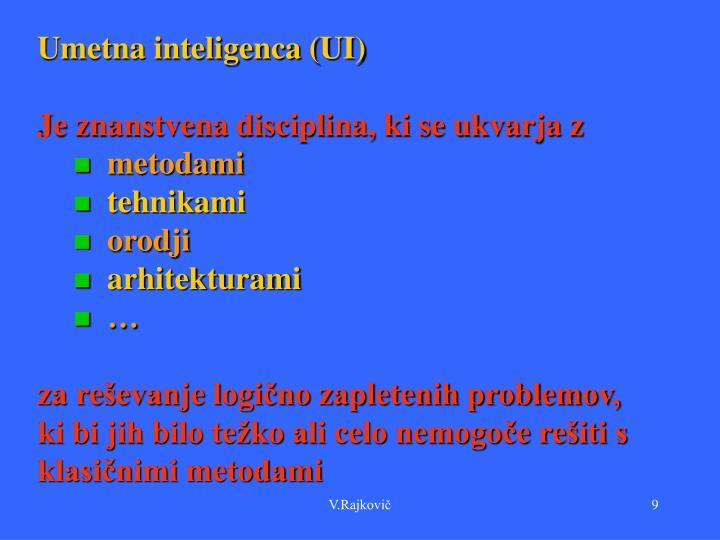 Umetna inteligenca (UI)