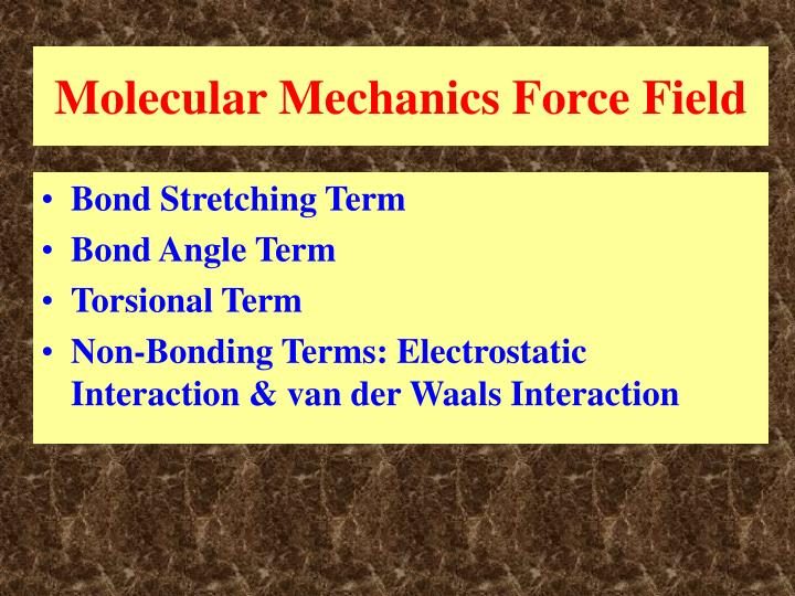 Molecular Mechanics Force Field