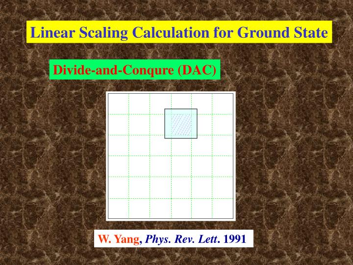 Linear Scaling Calculation for Ground State