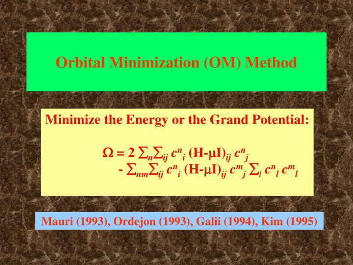 Orbital Minimization (OM) Method
