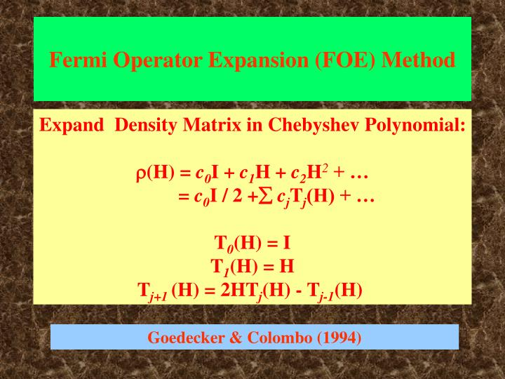 Fermi Operator Expansion (FOE) Method