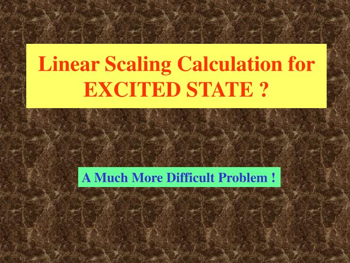 Linear Scaling Calculation for EXCITED