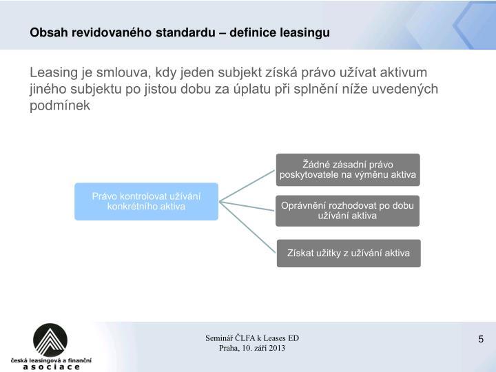 Obsah revidovaného standardu – definice leasingu