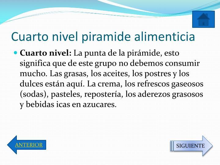 Cuarto nivel piramide alimenticia