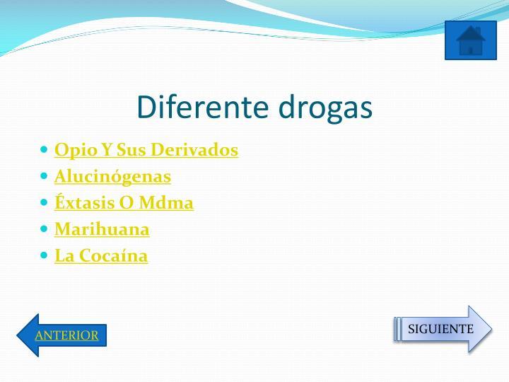 Diferente drogas